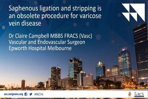 Debate - Saphenous Ligation and stripping is obsolete